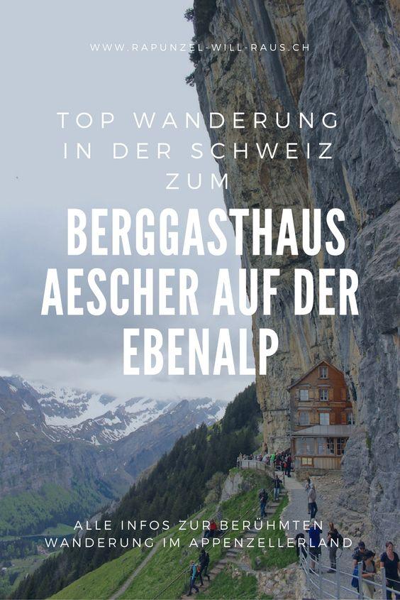 Im Appenzell: Wanderung zum Berggasthaus Aescher auf der Ebenalp