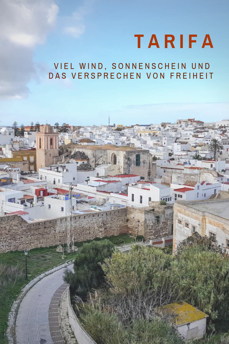 Tarifa: viel Wind, viel Sonnenschein und das Versprechen von Freiheit